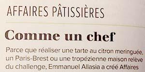 Tribune de Lyon Affaires pâtissières comme un chef